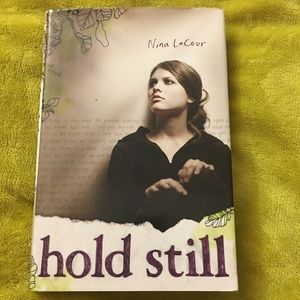 Hold Still Book By Nina Lacour